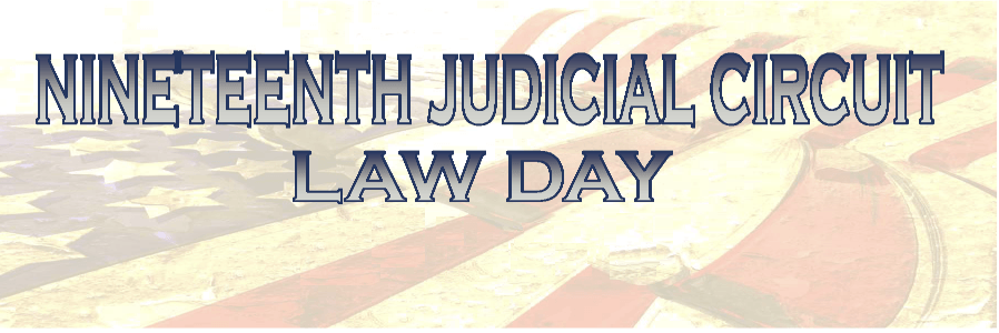 Nineteenth Judicial Circuit Law Day banner